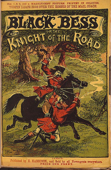 A 'Penny Blood' featuring Dick Turpin. Wiki Commons
